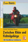 Fun-Tours. Zwischen Rhön und Fichtelgebirge
