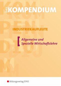 Das Kompendium Industriekaufleute - Kühn, Gerhard; Schlick, Helmut