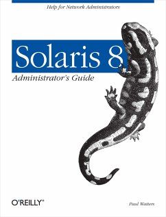 Solaris 8 Administrator's Guide - Watters, Paul A.