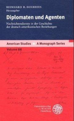 Diplomaten und Agenten - Doerries, Reinhard R. (Hrsg.)