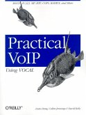 Practical Voip Using Vocal: Mgcp, H.323, Sip, Rtp, Cops, Radius, and More...
