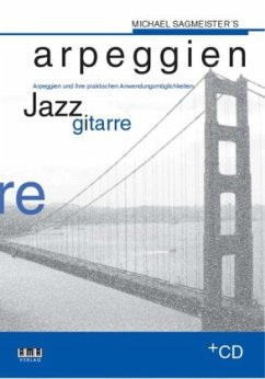 Michael Sagmeister´s Arpeggien, Jazzgitarre, m. CD-Audio