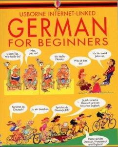 German for Beginners - Wilkes, Angela; Shackell, John