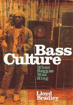 Bass Culture - Bradley, Lloyd