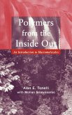 Polymers Inside Out