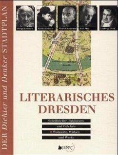 Literarisches Dresden - Weiß, Norbert; Wonneberger, Jens