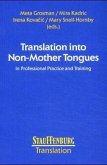 Translation into Non-Mother Tongues