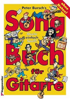 Peter Bursch's Songbuch für Gitarre, m. Audio-CD - Bursch, Peter