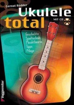 Ukulele total, D-Stimmung, m. Audio-CD