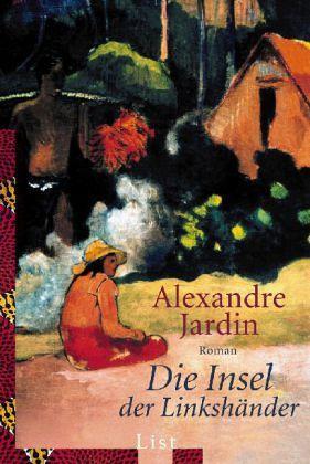 Die insel der linksh nder von alexandre jardin for Alexandre jardin epub