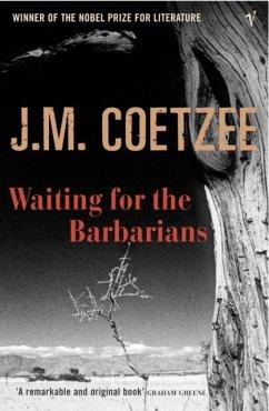 Waiting for the Barbarians\Warten auf die Barbaren, engl. Ausgabe - Coetzee, J. M.