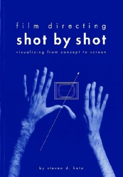 Film Directing Shot by Shot - Katz, Steven D.
