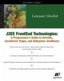 J2ee Frontend Technologies: A Programmer's Guide to Servlets, JavaServer Pages, and Enterprise JavaBeans