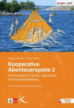 Kooperative Abenteuerspiele - Gilsdorf, Rüdiger; Kistner, Günter
