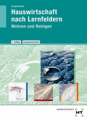 Hauswirtschaft. Wohnen und Reinigen - Schulbücher portofrei bei ...