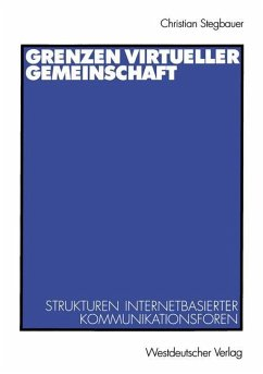Grenzen virtueller Gemeinschaft - Stegbauer, Christian