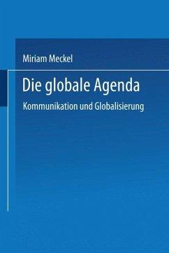 Die globale Agenda - Meckel, Miriam