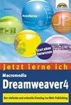 Jetzt lerne ich Dreamweaver 4, m. CD-ROM