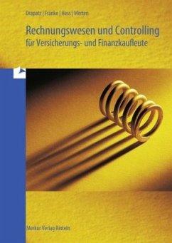 Rechnungswesen und Controlling für Versicherung...