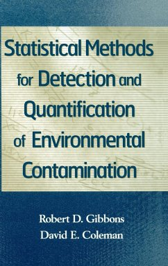 Statistical Methods for Detection and Quantification of Environmental Contamination - Gibbons, Robert D.;Coleman, David D.