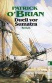 Duell vor Sumatra / Jack Aubrey Bd.3