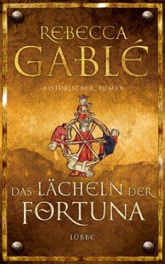 Das Lächeln der Fortuna / Waringham Saga Bd.1