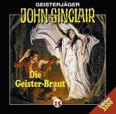 Die Geisterbraut / Geisterjäger John Sinclair Bd.15 (1 Audio-CD)