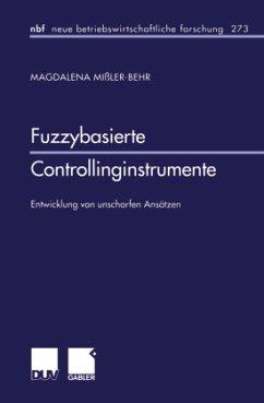Fuzzybasierte Controllinginstrumente