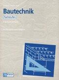 Lernfelder Bautechnik. Fachzeichnen. Arbeitsbuch Fachstufen