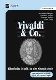 Vivaldi und Co. Klassische Musik in der Grundschule.
