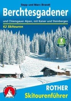 Berchtesgadener und Chiemgauer Alpen - Brandl, Sepp; Brandl, Marc