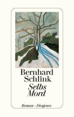 Selbs Mord - Schlink, Bernhard
