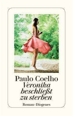 Veronika beschließt zu sterben - Coelho, Paulo