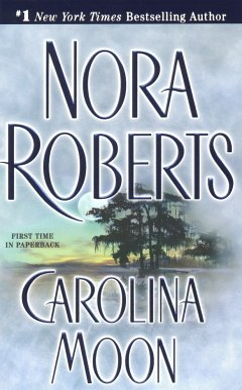 Carolina Moon - Roberts, Nora