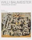 Willi Baumeister, Werkkatalog der Gemälde, 2 Bde.