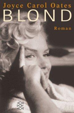 Blond - Oates, Joyce C.