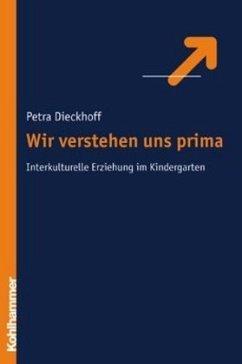 Wir verstehen uns prima - Dieckhoff, Petra