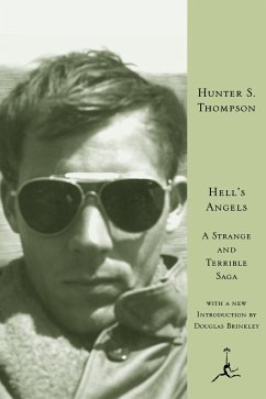 Hell's Angels: A Strange and Terrible Saga - Thompson, Hunter S.