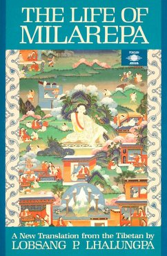 The Life of Milarepa: A New Translation from the Tibetan - Anonym