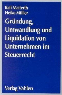 Gründung, Umwandlung und Liquidation von Untern...