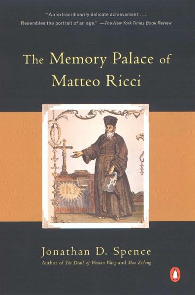 The Memory Palace Of Matteo Ricci Von Jonathan D Spence border=