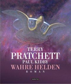 Wahre Helden / Scheibenwelt Bd.27 - Pratchett, Terry