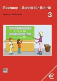 Rechnen Schritt für Schritt 3. Schülerbuch