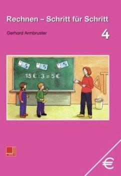 Rechnen Schritt für Schritt 4. Schülerbuch
