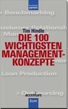 Die 100 wichtigsten Management-Konzepte - Hindle, Tim