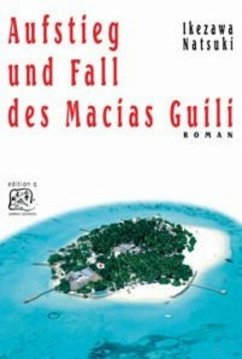 Aufstieg und Fall des Macias Guili - Ikezawa, Natsuki