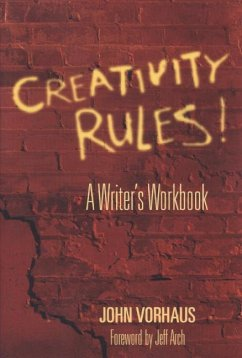 Creativity Rules!: A Writer´s Workbook