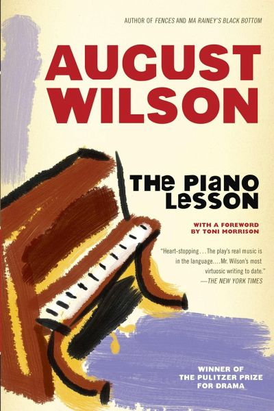 essays on the piano lesson by august wilson A plot overview of august wilson's drama the more essays like this: african american, august wilson, the piano lesson, boy sign up to view the rest of the essay.