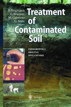 Treatment of Contaminated Soil - Stegmann, Rainer / Brunner, Gerd / Calmano, Wolfgang / Matz, Gerhard (eds.)