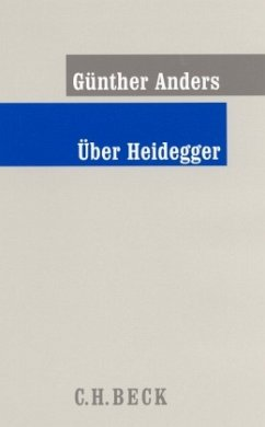 Über Heidegger - Anders, Günther